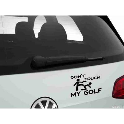 Dont Touch My Golf стикер, лепенка за автомобил
