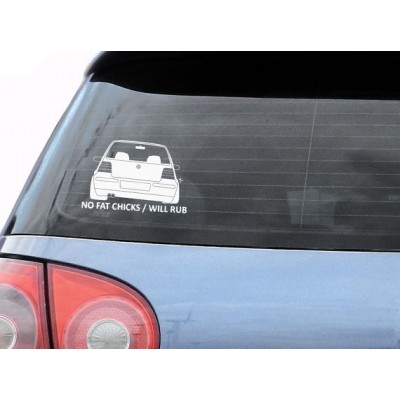 No fat chicks VW Golf it will rub стикер лепенка за Голф