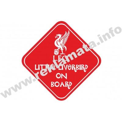 Стикер Little liverbird on board, забавен стикер за футболни фенове на Ливърпул