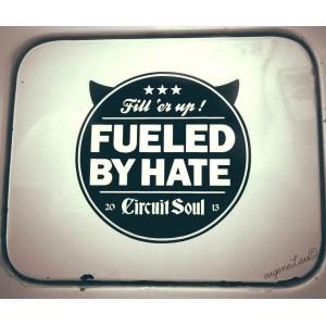 Дизайнерски стикер за прозорец, капачка на резервоар или друга гладка повърхност Fueled by hate